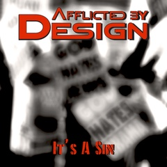 It's A Sin by Afflicted By Design